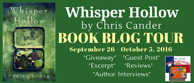 Blog Tour and Author Interview: Whisper Hollow by Chris Cander #LoneStarLit