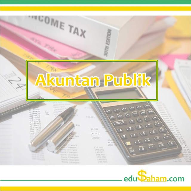 Pengertian Akuntan Publik