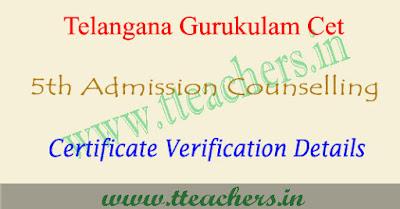 Tgcet counselling details 2017 telangana gurukulam cet certificate verification dates