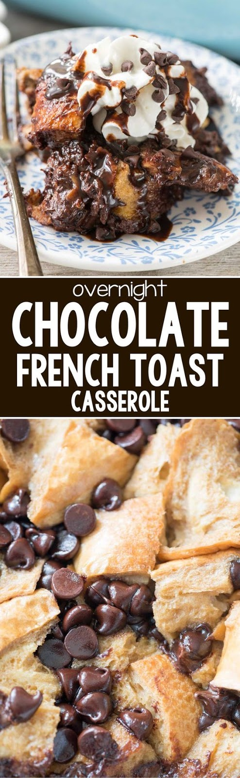 CHOCOLATE FRENCH TOAST CASSEROLE