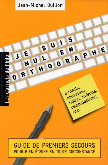 Je suis nul en orthographe pdf gratuit