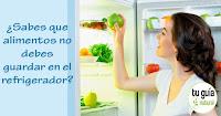 https://steviaven.blogspot.com/2018/02/alimentos-no-debe-refrigerar-pierden-propiedades-deterioro.html