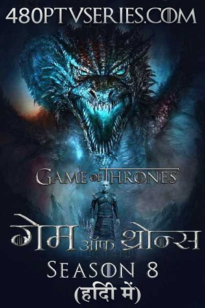 Watch Online Free Game of Thrones S08E01 Full Episode Game of Thrones (S08E01) Season 8 Episode 1 Full Hindi Dual Audio Download 720p 480p