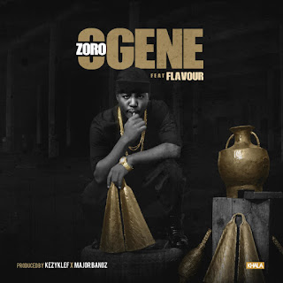 Download Zoro ft. Flavour – OGENE (prod. Kezyklef x Major Bangz)