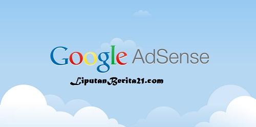 10 Cara Diterima Google Adsense Dengan Cepat Untuk Blog
