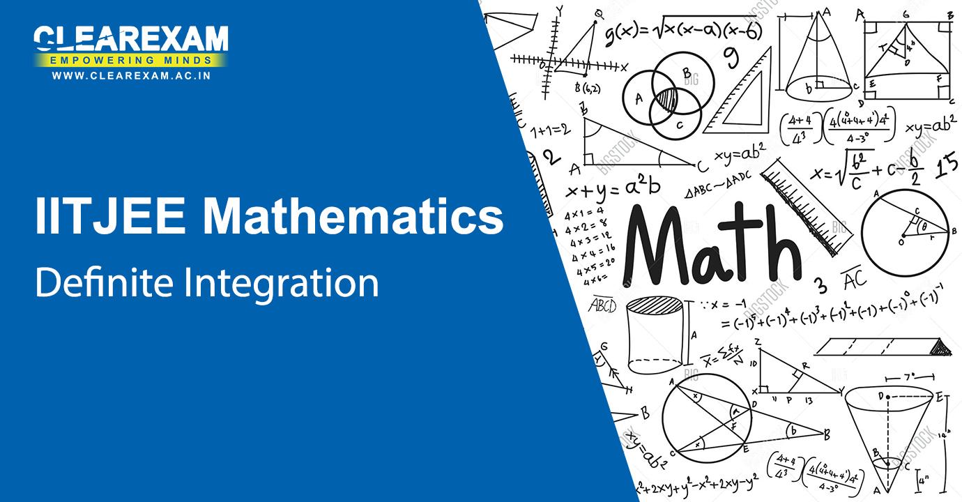 IIT JEE Mathematics Definite Integration