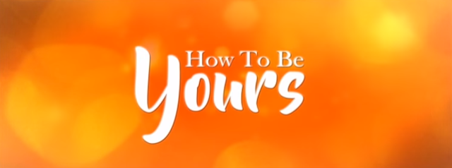 watch how to be yours movie