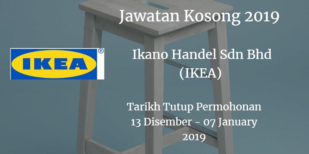 Jawatan Kosong Ikano Handel Sdn Bhd (IKEA) 13 Disember 2018  -07 January 2019