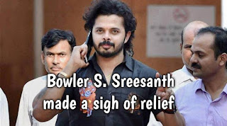 Bowler S. Sreesanth made a sigh of relief
