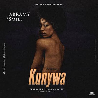 Download Audio | Smile X Abramy - Kunywa