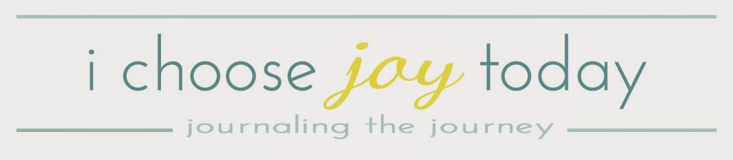i choose joy today