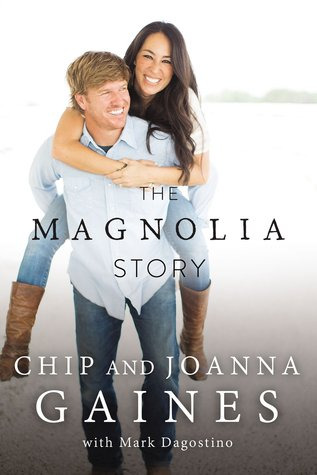 The Magnolia Story by Chip & Joanna Gaines (5 star review)