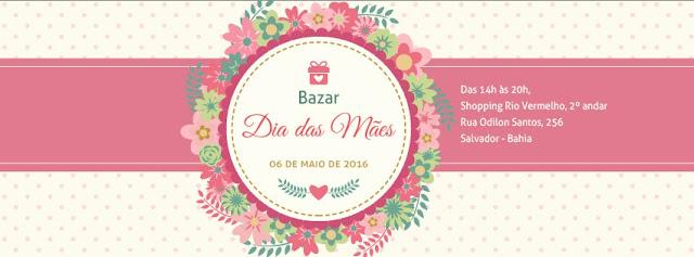 Bazar Dia das Mães