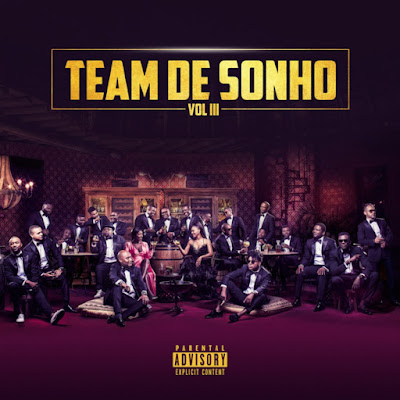 Vários Artistas - Team de Sonho Vol 3 (Album completo) 2018