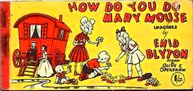 Enid Blyton How do you do Mary Mouse