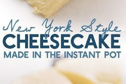 New York-Style Instant Pot Cheesecake Recipe