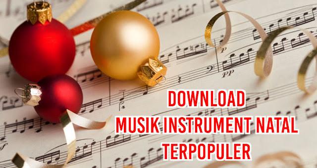 Download Lagu Musik Instrument Natal Terpopuler