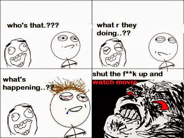 Annoying Friend During Movie