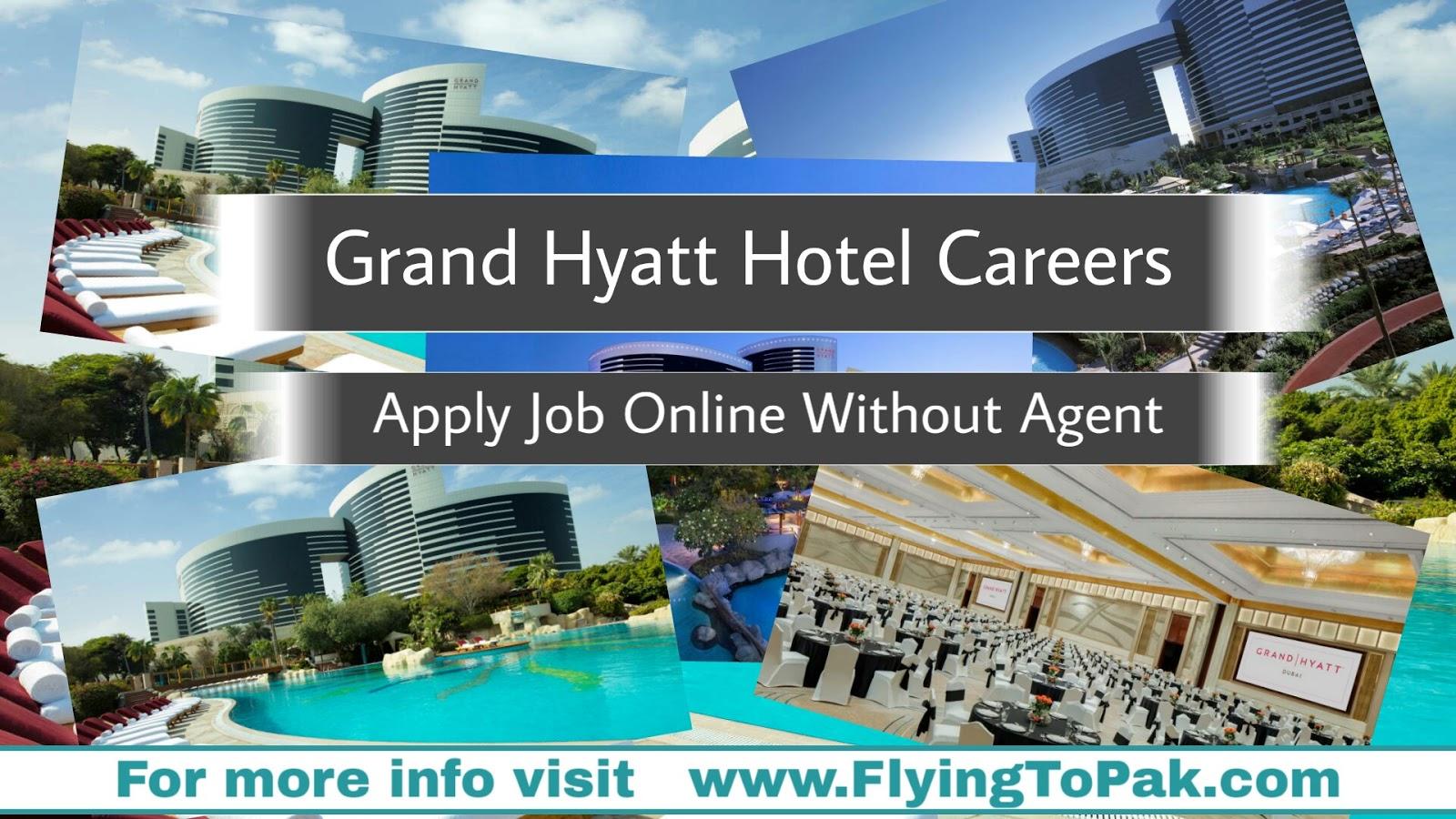 Grand Hyatt, Dubai Hotel Jobs, Apply Online Directly