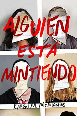 ALGUIEN ESTÁ MINTIENDO. Karen M. McManus (Alfaguara - 14 Septiembre 2017) LITERATURA JUVENIL portada libro español