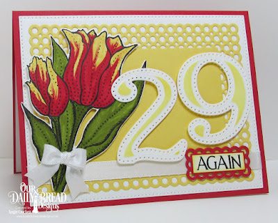 ODBD Tulips, ODBD Custom Tulip Die, ODBD Custom Large Numbers Dies, ODBD Celebration, ODBD Custom Circle Scalloped Rectangles Dies, ODBD Custom Pierced Rectangles Dies, Card Designer Angie Crockett