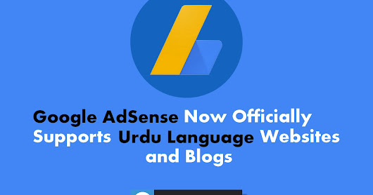 Google AdSense Now Officially Supports Urdu Language Websites and Blogs
