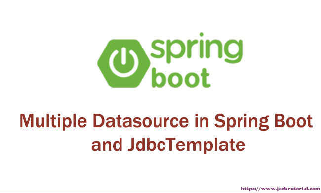 Multiple Datasource in Spring Boot and JdbcTemplate - Spring