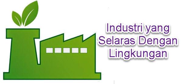 Industri yang Selaras dengan Lingkungan