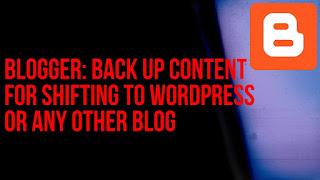 Take blogger backup