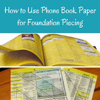 Using Phone Books for Foundation Piecing
