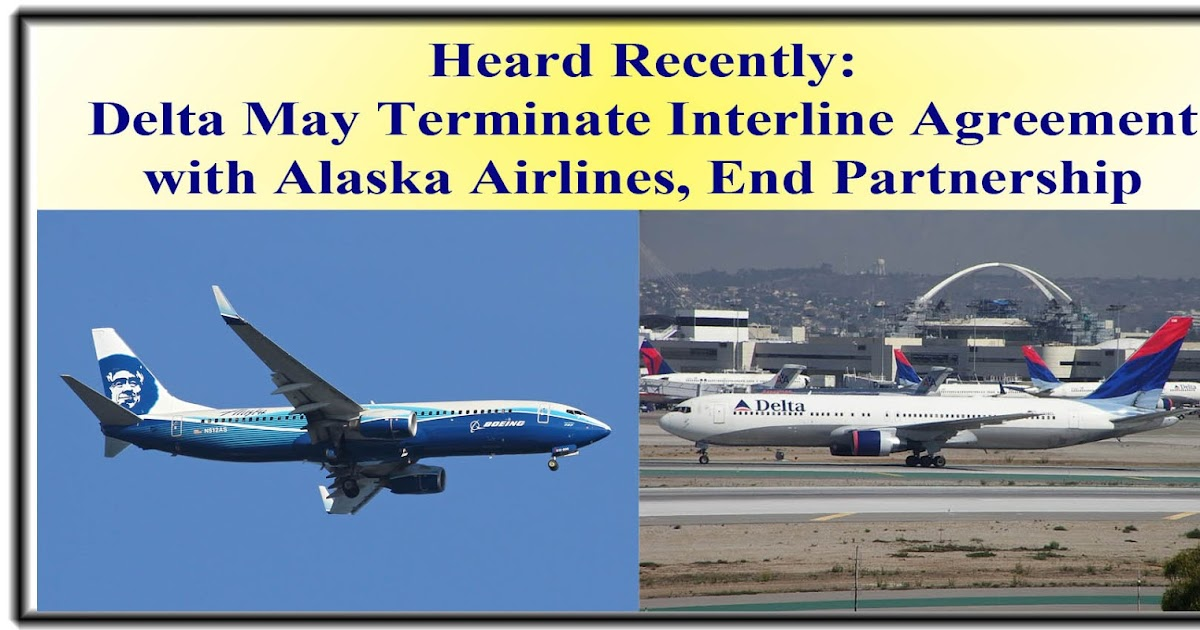 Delta Air Lines May Terminate Interline Agreement With Alaska