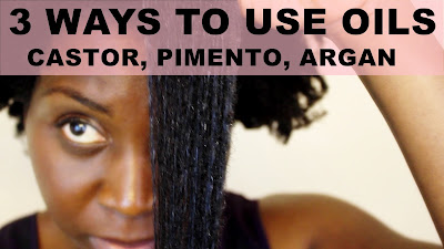 3 WAYS TO USE OILS FOR NATURAL HAIR | Jamaican Mango & Lime CASTOR, PIMENTO, ARGAN