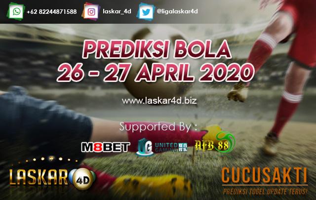 PREDIKSI BOLA JITU TANGGAL 26 – 27 APRIL 2020