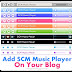 How to add Audio Clip To your Blog Using SCM Music Player