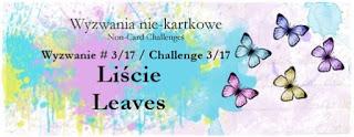 http://niekartkowo.blogspot.com/2017/03/wyzwanie-317-motyw-lisci-challenge-317.html