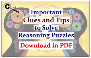 Important Clues and Tips to Solve Puzzles in Reasoning Section- Download in PDF