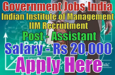 Indian Institute of Management IIM Recruitment 2017 Raipur