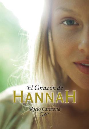 """Reseña """"El Corazón de Hannah"""" de Rocío Carmona"""