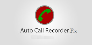 تطبيقات مدفوعة : تحميل افضل تطبيق لتسجيل المكالمات Automatic Call Recorder Pro