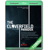 THE CLOVERFIELD PARADOX (2018) WEB-DL 1080P HD MKV ESPAÑOL LATINO