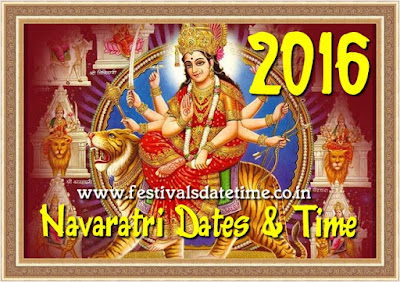 2016 Navaratri Dates & Time in India - नवरात्रि 2016 तारीख और समय