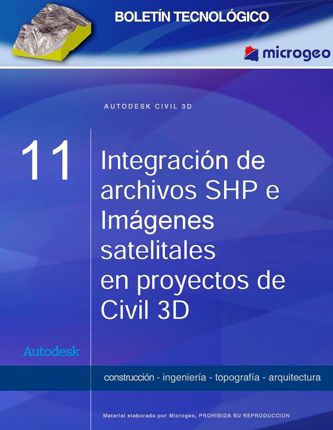 Integración de archivos SHP e Imágenes satelitales en proyectos – Autodesk Civil 3D 2008