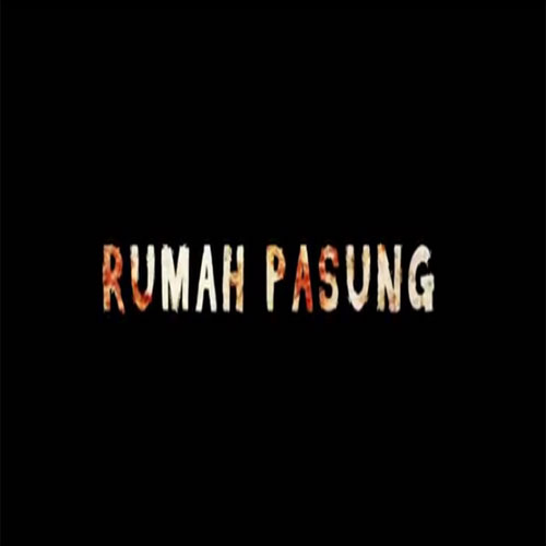 Film Rumah Pasung, Rumah Pasung, Rumah Pasung 2016