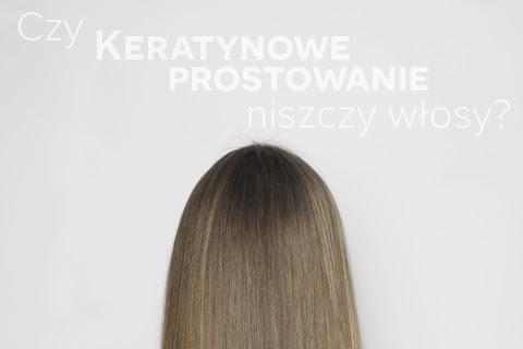 Czy keratynowe prostowanie niszczy włosy? - czytaj dalej »