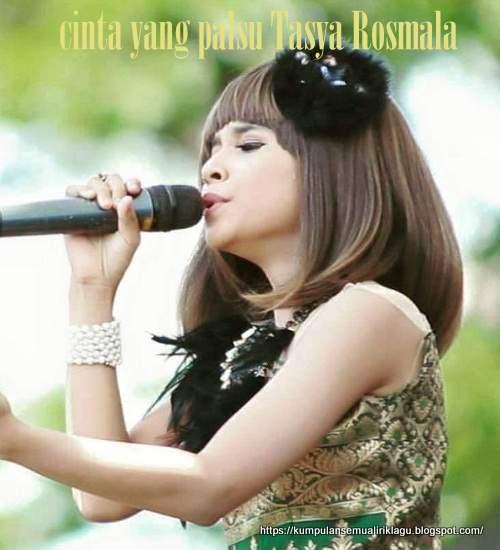 lagu cinta yang palsu Tasya Rosmala