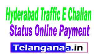 Hyderabad Traffic E Challan Status Online Payment All India