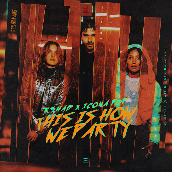R3HAB - This Is How We Party (with Icona Pop) Cover