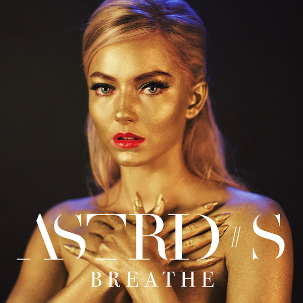 Astrid S - Breathe - Single Cover