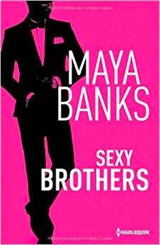http://lesreinesdelanuit.blogspot.fr/2014/12/sexy-brothers-lintegrale-de-maya-banks.html