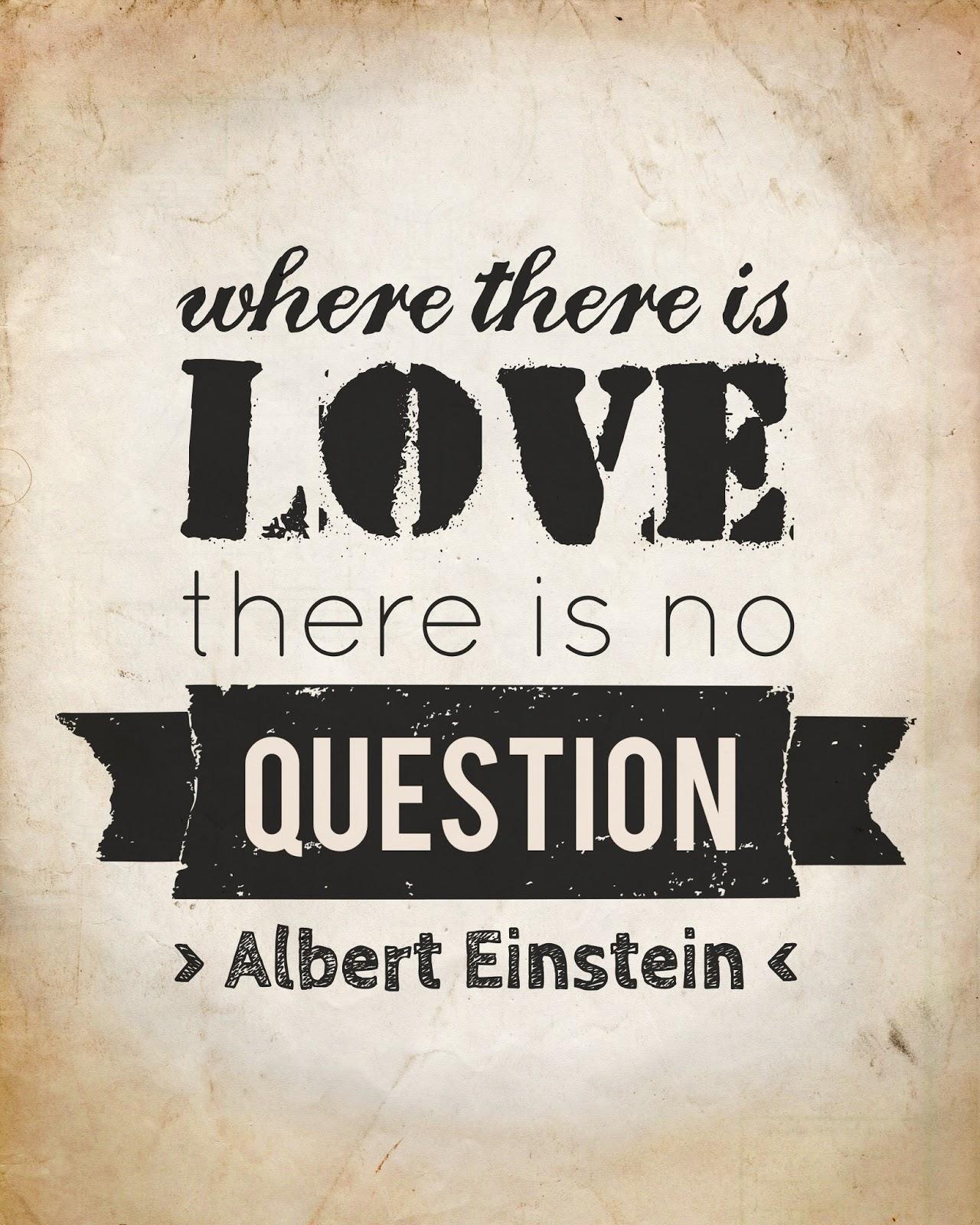 Love Quotes Einstein: Free Printable Albert Einstein Quotes
